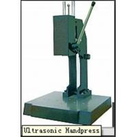 Quality Ultrasonic handpress for sale
