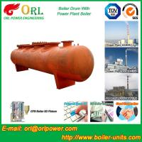 Quality Alloy steel 50 ton boiler spare part mud drum for chemical industry ORL Power TUV for sale