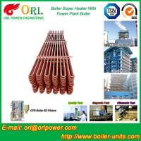 Buy cheap Separately Fired 150M CFB Boiler Capacity Factor Superheater Tubes , Steam Super Heater from wholesalers