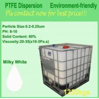 Buy White Liquid Fluoropolymer Resin , PTFE Teflon Dispersion For Nonstick Coating at wholesale prices
