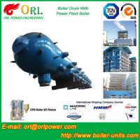 Quality Once Through CFB Boiler Drum High Temperature / High Pressure Drum for sale