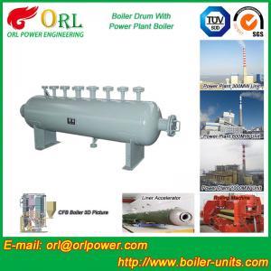 Quality Mining Industry Electrical Water Boiler Mud Drum ISO9001 ASME / EN Passed for sale