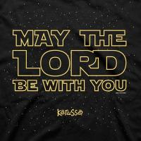 Quality May The Lord Be WIth You T-Shirt for sale